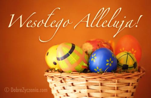 Wielkanocne Życzenia Wesołego Alleluja!